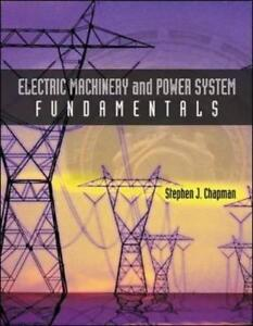 Electric Machinery and Power System Fundamentals 1e Global Edition