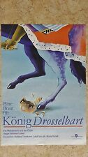 (D96) DDR-Plakat EINE BRAUT FÜR KÖNIG DROSSELBART Grafik: Reinhardt 1985