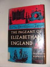 The Pageant of Elizabethan England by Elizabeth Burton 1958 social history