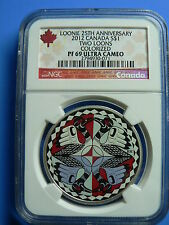 CANADA  1 DOLLAR 2012 TWO LOONS COLORIZED NGC PF-69 FINE SILVER LOONIE CV $750.
