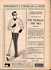 ▬► Patron Couture Supplément Écho de la Mode Fuseau de Ski Taille 40 N°47 1961
