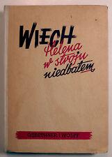 Niedbalem, W Stroju - Helena - 1949 - HC/VG - rare!