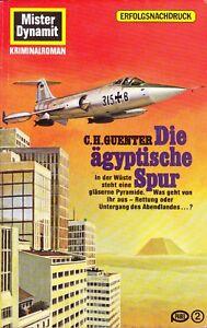 Mister Dynamit Nr. 551, jetzt Nr. 164 der 2. Auflage Die ägyptische Spur