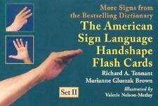 The American Sign Language Handshape Flash Cards Set II by Richard A. Tennant...