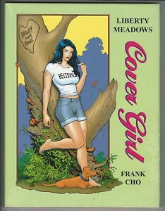 Liberty Meadows Cover Girl Hardcover NEW Sealed Frank Cho Funny Sexy Brandy Cool