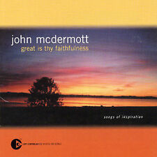 Great Is Thy Faithfulness (Songs Of Inspiration) by John McDermott (Scotland)...