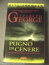 UN PUGNO DI CENERE Elizabeth George Super Pocket Best thriller 45 2003 romanzo