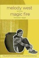 Melodía West And The Magia Fuego: el Aventurero Melodía West Serie Libro Cuatro