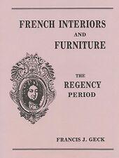 Antique French Regency Furniture - Interior Design Decorative Elements / Book