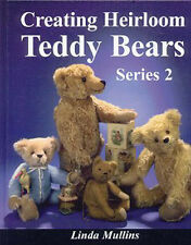 SERIES 2 Creating Heirloom Teddy Bears Book - Patterns + instruc Antique teddies