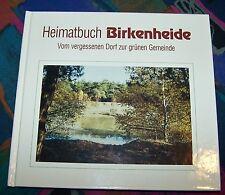 BIRKENHEIDE - Vom vergessenen Dorf zur grünen Gemeinde ... # Geiger Verlag
