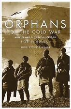 Orphans Of The Cold War America And The Tibetan Struggle For Survival Knaus, Jo