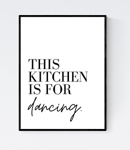 This Kitchen is For Dancing Quote Print - Kitchen Quote