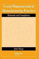 NEW Good Pharmaceutical Manufacturing Practice: Rationale and Compliance