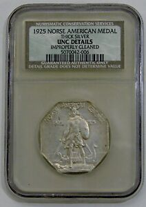 1925 Norse American Commem. Thick Silver Medal- NGC UNC Details (old NCS holder)