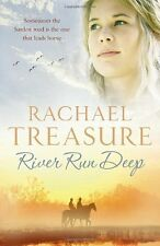 RACHAEL TREASURE ____ RIVER RUN DEEP ____ BRAND NEW ___ FREEPOST UK