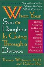When Your Son or Daughter Is Going Through a Divorce: How to Be a Posi-ExLibrary