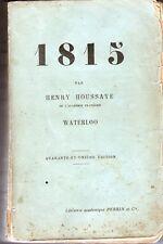 C1 NAPOLEON Houssaye 1815 WATERLOO 1903