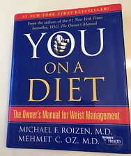 You On A Diet Hardcover Book By Dr. Oz & Dr. Roizen Weight Loss Waist Management