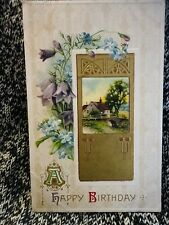 Post Card A Happy Birthday Floral Farm Embossed Germany Used 1907-15 Vintage