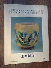 Cahiers de la céramique du verre et des arts du feu n° 57