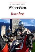 Ivanhoe Walter Scott Libro Nuovo Crescere Edizione