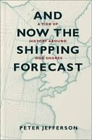 And Now the Shipping Forecast by Peter Jefferson Paperback Book The Fast Free
