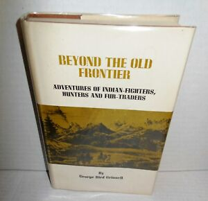 BOOK Beyond The Old Frontier Adventure os Indian-Fighters Hunters and Fur-Trader
