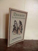 DAUMIER DER MEISTER RARIFATUR A.RUMANN 1920 /D.BERLAG MUNICH 34 FIGURES ***