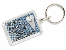 To Daddy I Love You With All My Heart Personalised Keyring Bag Tag Gift AK9