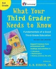What Your Third Grader Needs To Know (revised And Updated): Fundamentals Of A...