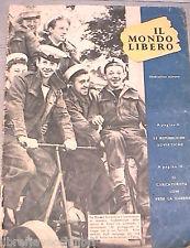 IL MONDO LIBERO N 11 1943 Marina ad Anzio Repubbliche sovietiche Low U Boote di