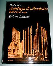 Antologia di urbanistica dal Settecento a oggi / Paolo Sica