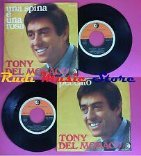 LP 45 7'' TONY DEL MONACO Una spina e una rosa Peccato 1969 italy no cd mc vhs*