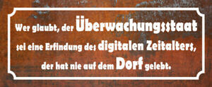 Überwachungsstaat Dorf Blechschild Schild gewölbt Tin Sign 10 x 27 cm K0057