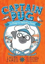 Captain Pug: By James, Laura Ceulemans, ?glantine