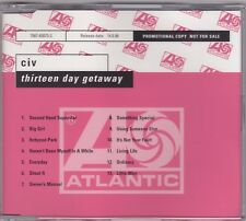 Civ - Thirteen Day Getaway - CD (Promo PROP392 Atlantic)