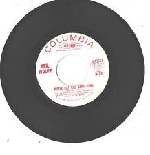 NEIL WOLFE--7'-PROMO 45--(MISTER KISS KISS BANG BANG)-----EX