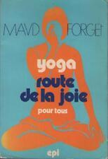Yoga Route de la Joie - Technique - Inadaptés Mentaux & Handicapés - Maud Forget