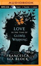 Love in the Time of Global Warming by Francesca Lia Block (2014, MP3 CD,...