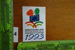 Alter Aufkleber Politik Europa EUROPÄISCHES JAHR der ÄLTEREN MENSCHEN 1993