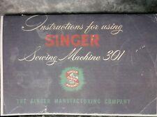 SINGER 301 SEWING MACHINE INSTRUCTION MANUAL