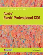 Adobe CS6 by Course Technology: Adobe® Flash® Professional CS6 by Barbara...