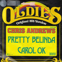 "Chris Andrews Pretty Belinda / Carol Ok 7"" Single Vinyl Schallplatte 42359"