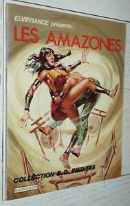ELVIFRANCE BD INEDITES EO LES AMAZONES N°2 2ème trimestre 1982 CIRIELLO CAVEDON