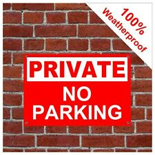 Private no parking sign 9048