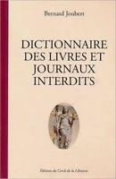 EO 2007 CENSURE BERNARD JOUBERT DICTIONNAIRE DES LIVRES ET JOURNAUX INTERDITS