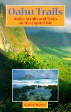 Oahu Trails: Walks, Strolls and Treks on the Capital Isle