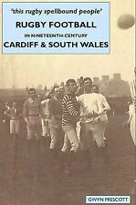 Rugby Football in Nineteenth-century Cardiff and South Wales: 'this Rugby Spellb