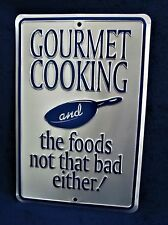 GOURMET COOKING -*US MADE* Embossed Metal Tin Sign - Kitchen Cafe Restaurant Bar